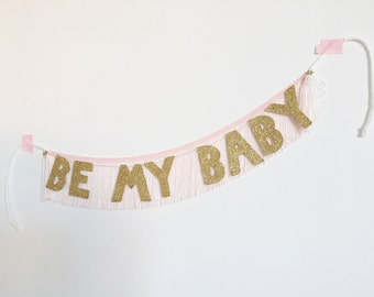 Be My Baby Glittering Fringe Banner | party banner, proposal banner, fringe wall hanging, baby nursery banner, glitter wall art