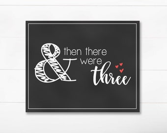 Pregnancy Announcement - And Then There Were Three - DIGITAL 8x10 Chalkboard Print - Red - Printable JPEG Instant Download