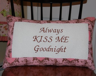 CLEARANCE SALE, Always Kiss Me Goodnight, Pillow, Romantic Bedroom, Valentines Day