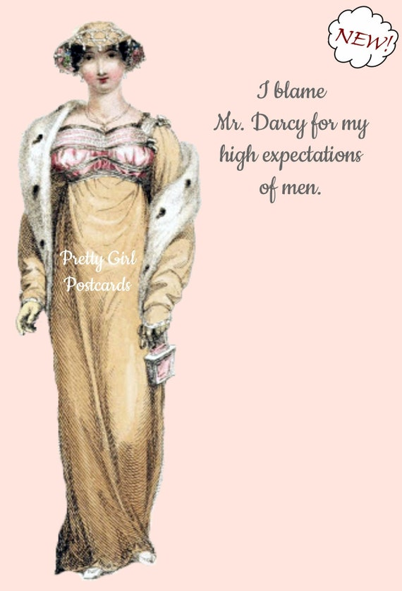 Jane Austen Card Funny Postcard Darcy Elizabeth Pride and Prejudice I Blame Mr. Darcy For My High Expectations Of Men Pretty Girl Postcards