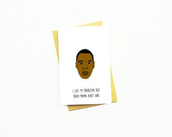 Funny Mother's Day Card...Funny Mum Card...Mom...Mum...Mother...Mother's Day Card...Mother's Day...Jay Z Card...Beyonce Card...Baby Mama