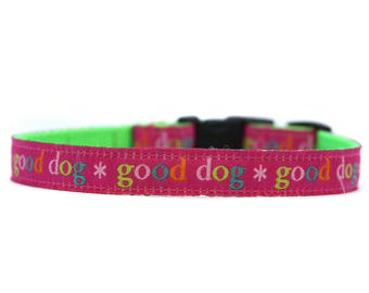 5/8 or 3/4 Inch Wide Dog Collar with Adjustable Buckle or Martingale in Good Dog Pink