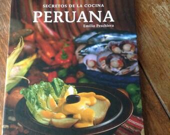 Secretos de la Cocina PERUANA por Emilio Peschiera, secretos de la cocina peruana, edición bilingüe, 2006
