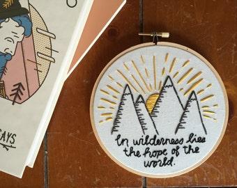 Mountains - Quote - Modern Embroidery Hoop Art - Mountains with John Muir Quote Embroidery in 5 Inch Hoop - Wanderlust - Travel Art
