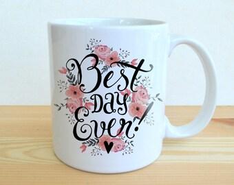 Gifts for the Couple - Best Day Ever Mug - Wedding Mugs - Wedding Coffee Mugs