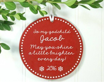 Godchild Gift Christmas Ornament For Godchild Personalized Godchild Gift  May You Shine A Little Brighter Every Day IBO2FS bco1