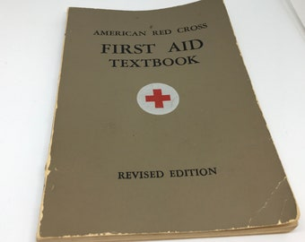 American Red Cross First Aid Textbook - Revised Edition - Published in 1945  - Training for WW2 Red Cross Volunteers - Signed by Volunteer