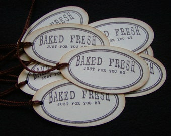 Baked Fresh Just for You by Tags  (6)