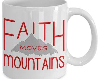 Faith Moves Mountains Novelty Gift Coffee Mug