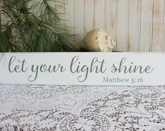 Let Your Light Shine Wood Sign Worn Finish Inspirational Scripture Verse Matthew 5:16