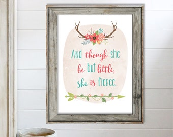 SALE-And Though She Be But Little Boho Aqua Watercolor With Flowers- Digital Print- Wall Art- Digital Designs-Nursery Decor-Quote Prints