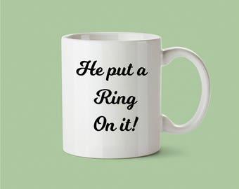 He put a ring on it coffee mug