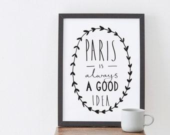 A3 Paris Print - Audrey Hepburn Quote - Paris is always a good idea - Paris Art - Paris poster - Paris Wall Art - Parisian decor