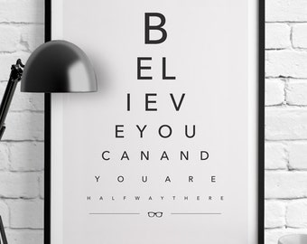 BELIEVE YOU CAN - Eye Chart Typography Print