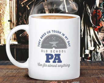 Pa Gift, Pa Mug, Birthday Gift For Pa! Old School Pa, Pa, Pa Present, Pa Birthday Gift, Gift For Pa! Present For Pa, Awesome Pa, Love Pa