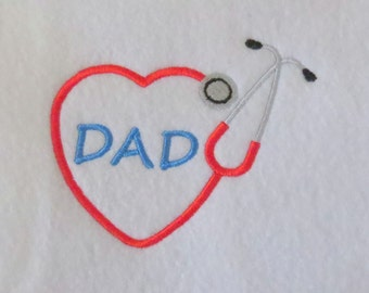 DAD Heart Stethoscope  Embroidery  Design - 2 sizes