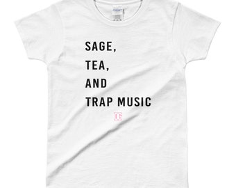 Sage, Tea, & Trap Music White T-Shirt | OGKouture