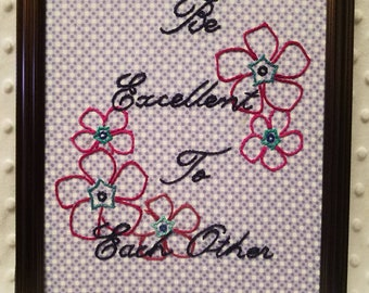 8x10 framed hand embroidered art Be Excellent To Each Other with burgandy and fuschia flowers on purple polka dot fabric