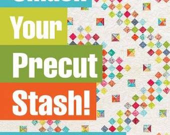 Smash Your Precut Stash! Book