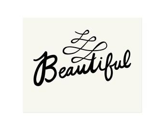 Beautiful Script Art Print 8x10 11x14