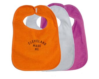 TerryCloth Bib with 'Cleveland Made Me' Design (Orange, White, or Pink)