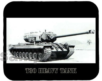 Mouse Pad; T30 Heavy Tank