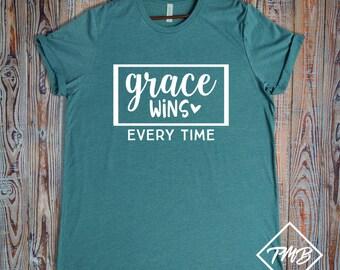 Grace Wins Every Time Shirt, Church Shirt, Faith Shirt, Amazing Grace Shirt, Bible Verse Shirt, Inspirational Shirt, Jesus Shirt, Christian