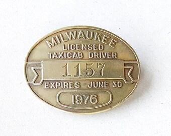 1976 Milwaukee Taxicab License Badge Boynton Cab Co. Yellow Cab