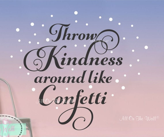 Vinyl Wall Decal Inspirational Saying Wall Decals Kindness Wall Quote Girls  Room Decal Nursery Saying Toy Room Decals Classroom Wall Art