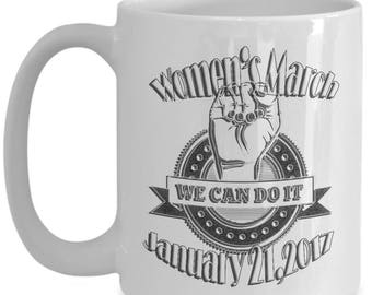 2017 Women's March On Washington Commemorative 15 oz Black or White Coffee Mug