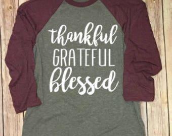 Thankful, Grateful, Blessed Raglan Tee