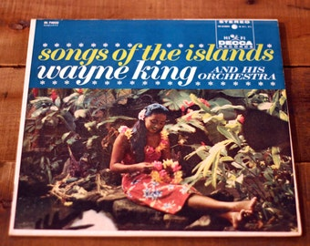 Wayne King and His Orchestra: Songs of the Islands on Vinyl