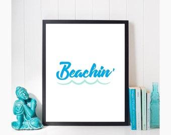 Beachin Printable | Beach Decor | Digital Download | BEACHIN PRINT | Beach Printable Art | Coastal Decor