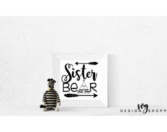 Sister Bear SVG Files, Printable Clipart, Cut File, Papa Bear Tshirt, SVG files for Cricut, digital Scrapbooking, SVG Files for Silhouette