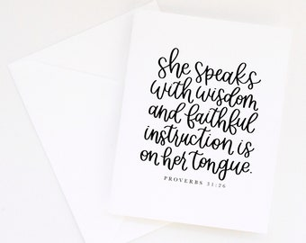 Proverbs 31:26 She Speaks With Wisdom & Faithful Instruction is on Her Tongue | Calligraphy Print | Mother's Day Gift | Greeting Card