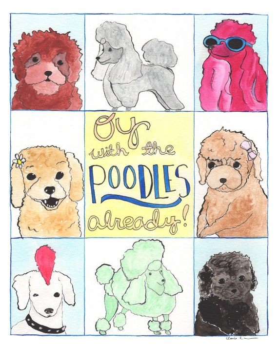 Oy With The Poodles Already Wall Art Dog Lover Gifts For