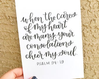 When the cares of my heart Print | Psalm 94:19 Print | Hand-lettered Print | Calligraphy Print