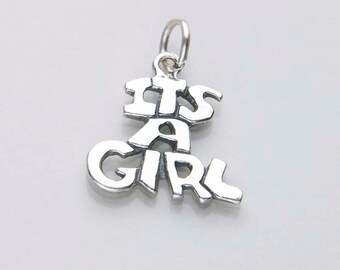 Its A Girl Charm - Girl Gender Reveal - Sterling Silver Charm - Add on Charm - New Baby Girl Charm