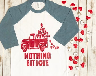 Nothing But Love raglan | Raglan tee for boys and girls | Valentines day shirt | V-day shirt for boys | all the ladies love me shirt