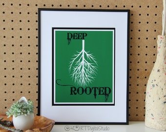 Deep Rooted Motivational Quotes Print Art, Trendy Art Expression, Botanical art, Inspiring Art print, Instant download, Home Decor,