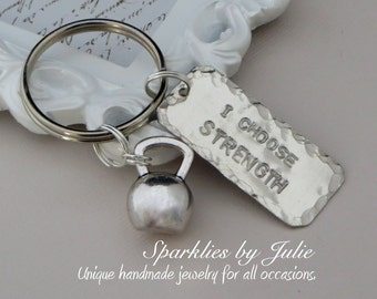 I Choose Strength Key Chain ~ CrossFit Key Ring, Hand Stamped Aluminum Tag, Tibetan Silver Kettle Bell Charm, Perfect for the Cross Fit Fan