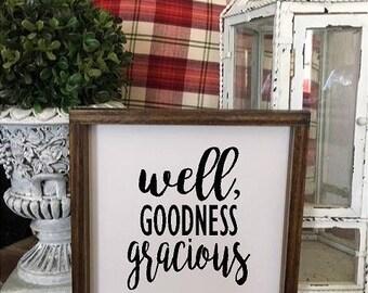 Well, Goodness Gracious | Wood Sign | Home Decor | Farmhouse Style | Farmhouse Decor| Family