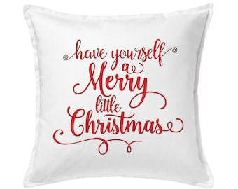 Red Christmas Pillow, Have Yourself A Merry Little Christmas Pillow, Christmas Decoration, Christmas Gift, Christmas Outdoor, Holiday Pillow