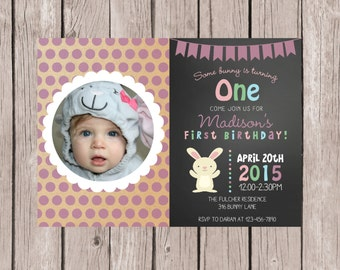 DIY PRINTABLE- Bunny Birthday Invitation- Easter Birthday Invitation- Some Bunny Invite- Girl's First Birthday Invite-  5x7 JPG