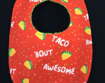 Taco 'Bout Awesome Flannel / Terry Cloth Bib