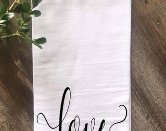 Farmhouse Valentine's Day Love Script Kitchen Flour Sack Tea Towel, Farmhouse Kitchen Towel, Vintage Kitchen,  Multiple colors