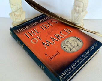 The Ides of March Hardback Book Thornton Wilder Mid-Century Book of the Month Club Edition 1948 Navy Blue Antique Book LIbrary Collectible