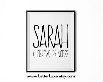 Sarah Name Meaning Art - Printable Birthday Party Gift - Nursery Printable Art - Digital Print - Home Decor - Typography Wall Decor