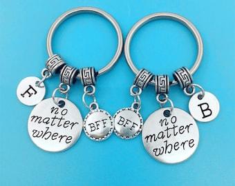 No matter where keychain, no matter where key ring, best friend keychain, bff keychain, personalized keychain, initial, friendship jewelry