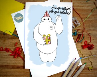 Baymax Big Hero Six 6, Are You Satifised With Your Birthday?! Disney Greeting Card Birthday
